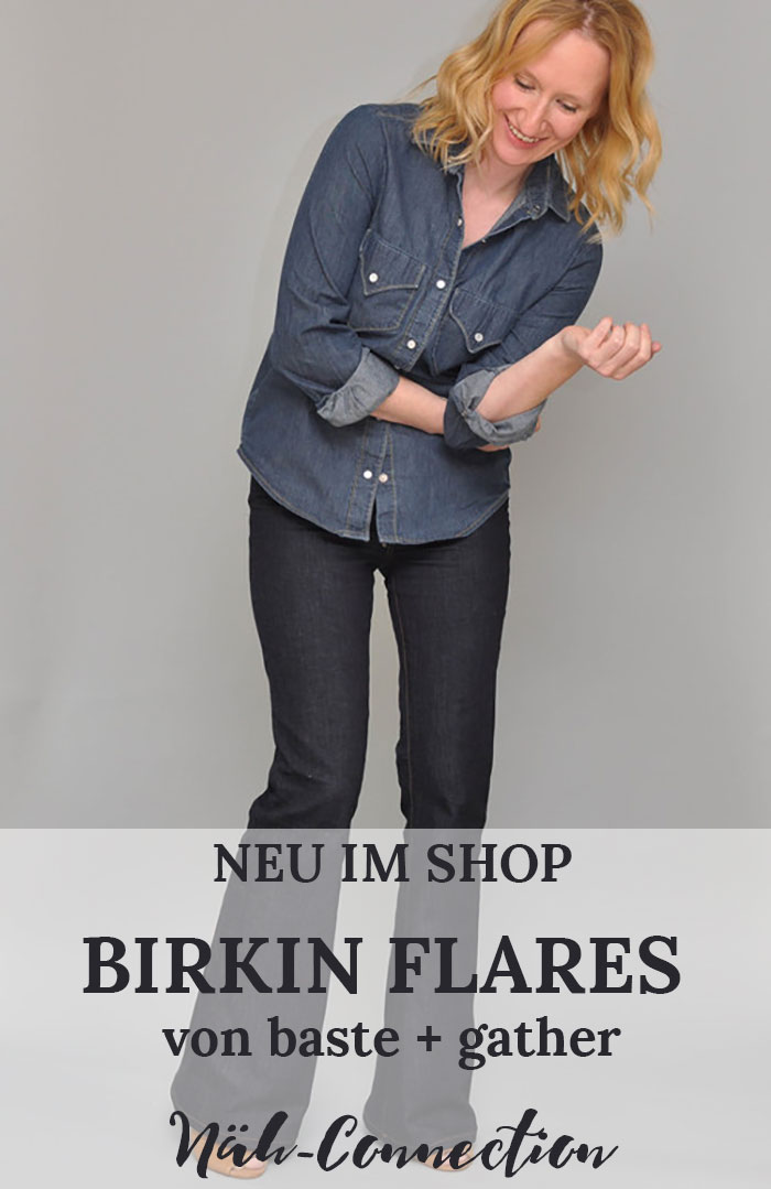 Neu im Näh-Connection Shop: Die Birkin Flares von baste + gather