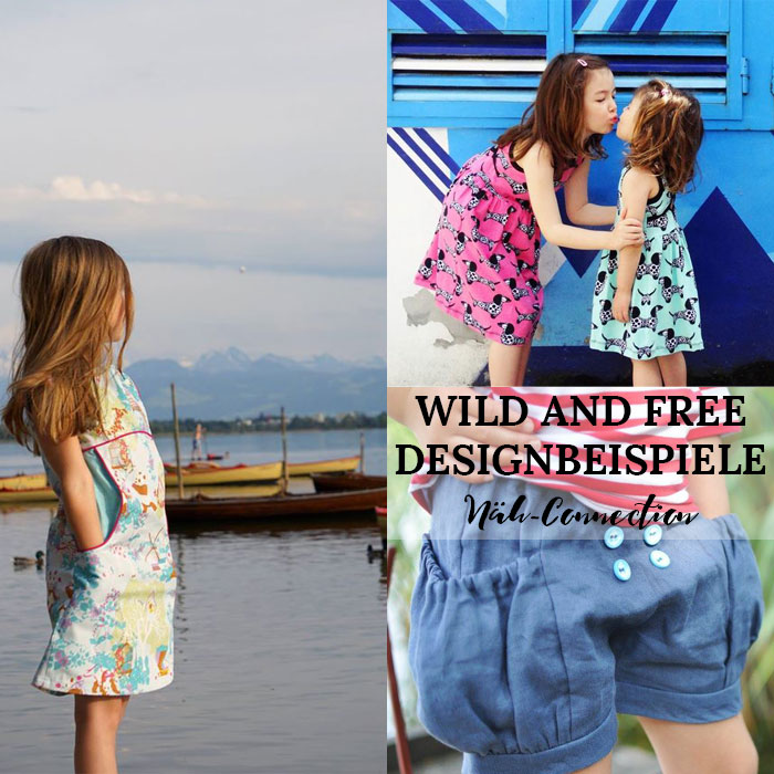 Wild and Free: Näh-Connection Mädchenkollektion Sommer 2016 Designbeispiele