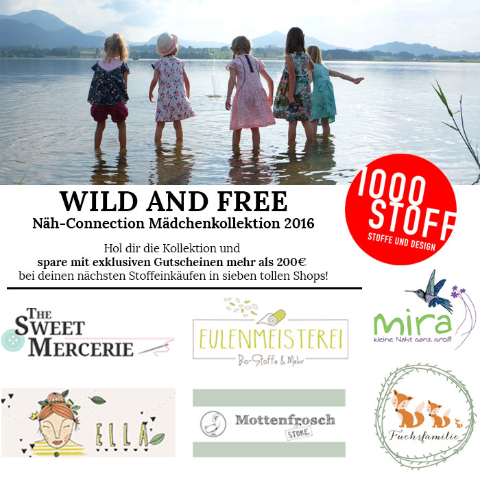 Wild and Free: Näh-Connection Mädchenkollektion Sommer 2016 (Gutscheine)