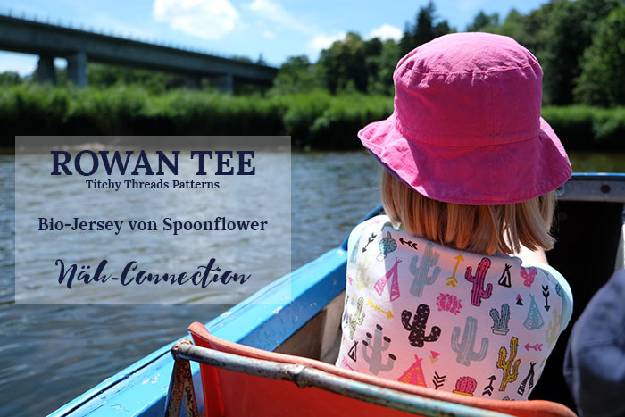 Näh-Connection: Rowan Tee (Titchy Threads) in Spoonflower Organic Jersey