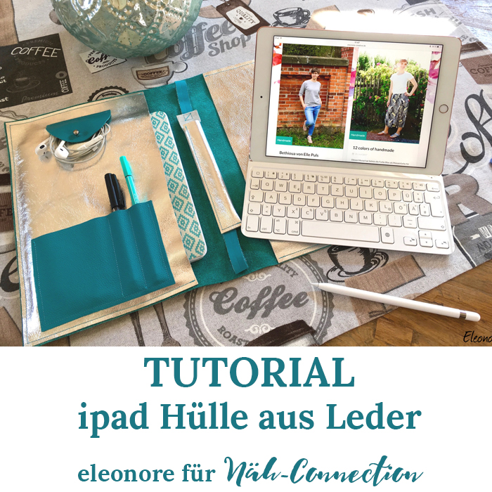 Näh-Connection: Tutorial Ipad Hülle - von eleonore