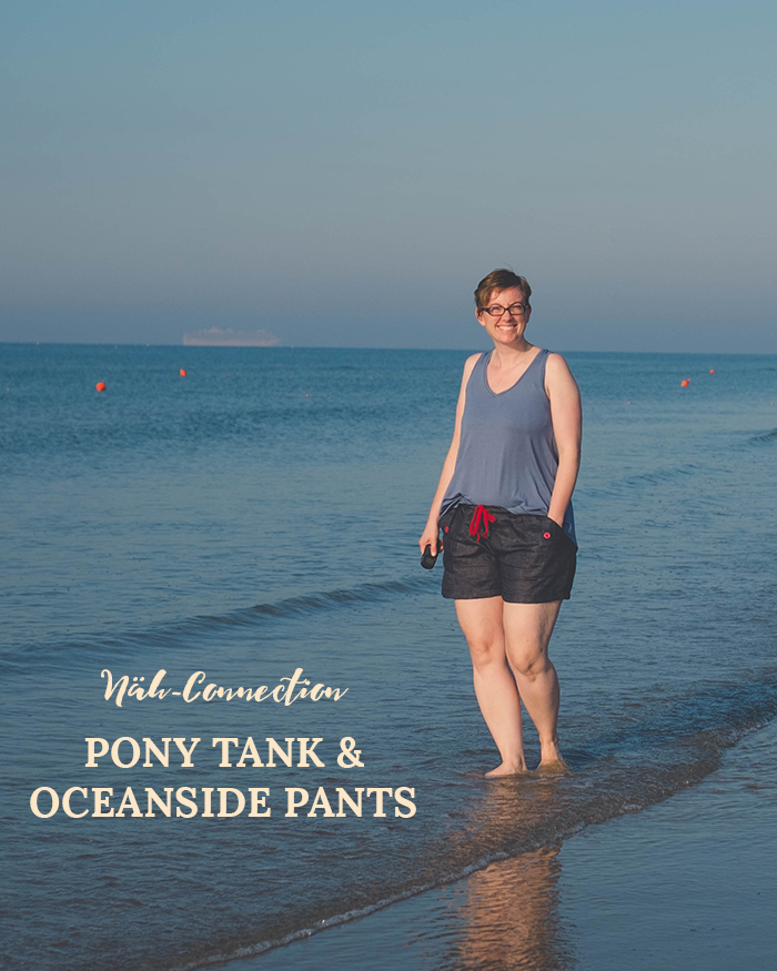 Näh-Connection Sommerkollektion 2017 für Frauen: Oceanside Shorts und Pony Tank