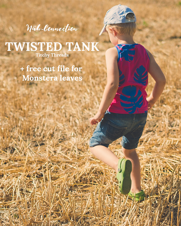 Näh-Connection | Boys can wear pink. At least when pink is paired with a cool tank top pattern (Twisted Tank by Titchy Threads) and blue accents. Get the FREE CUT FILE FOR THE MONSTERA LEAVES on the blog.