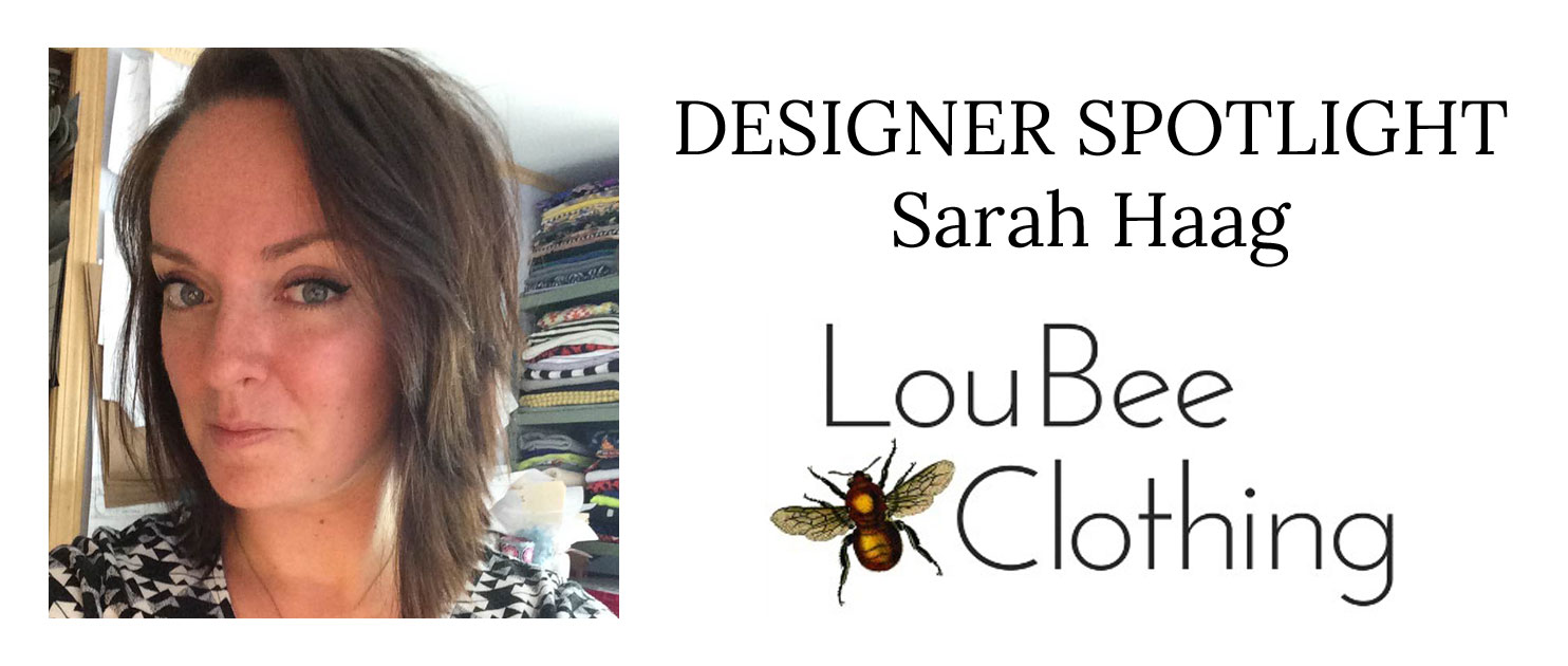 Designer Spotlight: Sarah Haag - Lou Bee Clothing