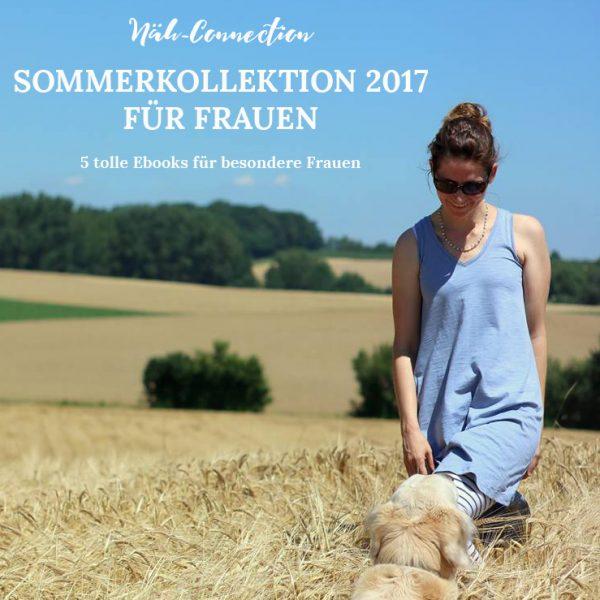 Näh-Connection | Sommerkollektion 2017 für Frauen